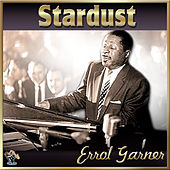 Stardust by Errol Garner