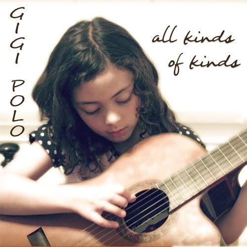 All Kinds of Kinds de Gigi Polo