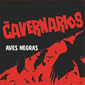 Play & Download Aves Negras by The Cavernarios | Napster