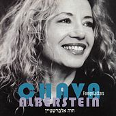 Play & Download Foreign Letters by Chava Alberstein | Napster