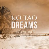 Ko Tao Dreams, Vol. 1 by Various Artists