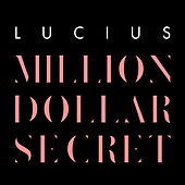 Million Dollar Secret by Lucius