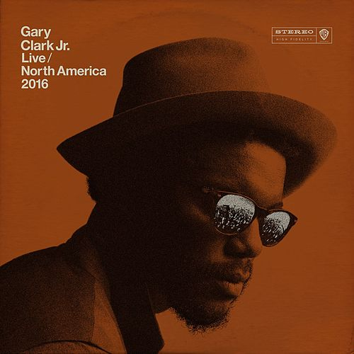 Live North America 2016 de Gary Clark Jr.