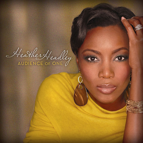 Play & Download Audience Of One by Heather Headley | Napster