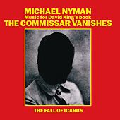 The Commissar Vanishes/The Fall Of Icarus by Michael Nyman