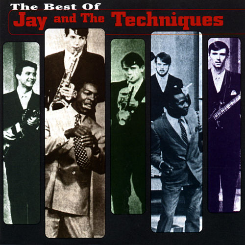 Best Of Jay And The Techniques by Jay & The Techniques