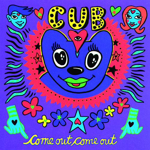 Play & Download Come Out, Come Out by Cub | Napster