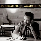 Play & Download Awakening by John Waller | Napster