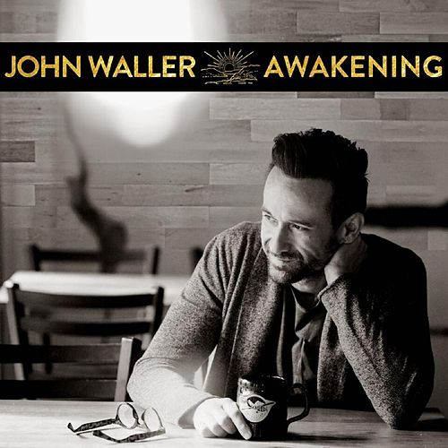 Awakening by John Waller