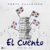 El Cuento by El Poeta Callejero