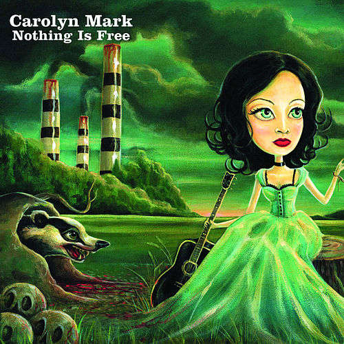 Play & Download Nothing is free by Carolyn Mark | Napster