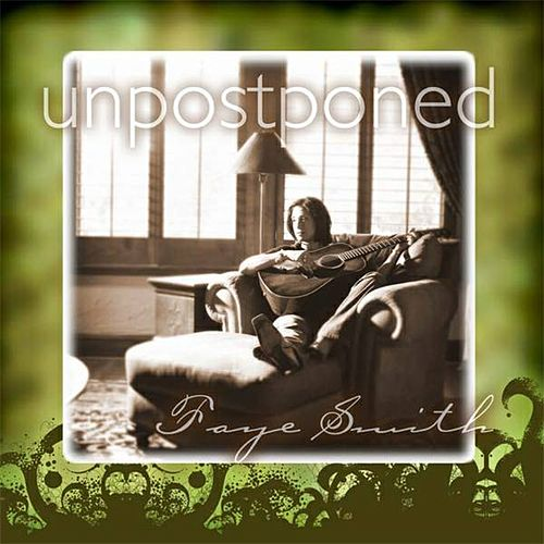 Play & Download Unpostponed by Faye Smith | Napster