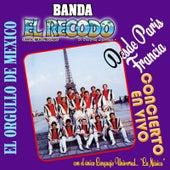 Play & Download Desde Paris Francia Concierto (En Vivo) by Banda El Recodo | Napster