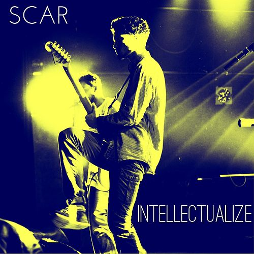 Play & Download Intellectualize by Scar | Napster