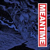 Meantime (Redux) by Various Artists