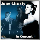 Play & Download June Christy In Concert by Various Artists | Napster