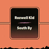 Play & Download South By by Rozwell Kid | Napster