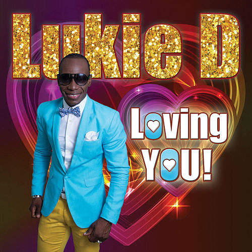 Loving You by Lukie D
