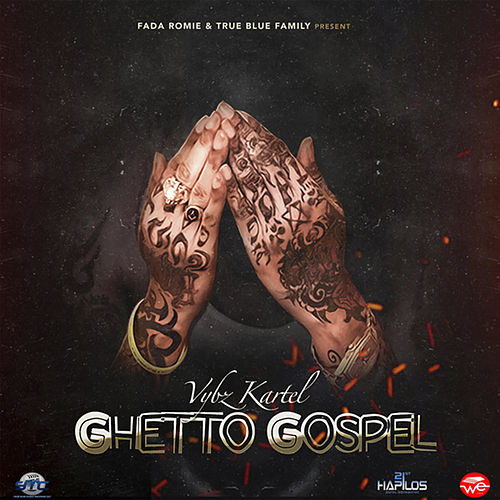 Play & Download Ghetto Gospel - Single by VYBZ Kartel | Napster