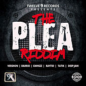 Play & Download The Plea Riddim by Various Artists | Napster