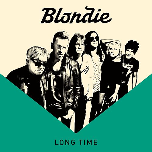 Play & Download Long Time by Blondie | Napster