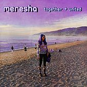 Play & Download Together + United by Meresha | Napster