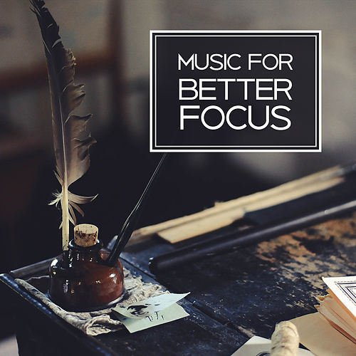 Play & Download Music for Better Focus – Learn with Classics, Pass Exam Task, Stress Relief by Classical Study Music Ensemble | Napster