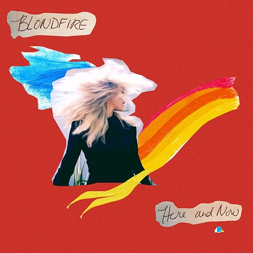 Play & Download Here and Now by Blondfire | Napster