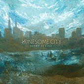 Lonesome City by Avery LeVine