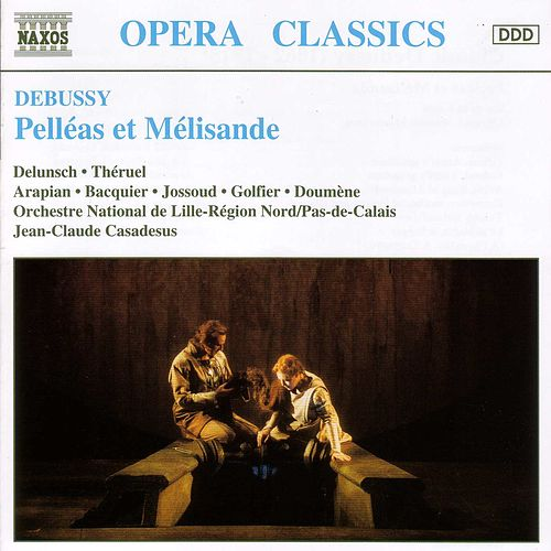 Play & Download Pelleas et Melisande by Claude Debussy | Napster