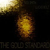 Play & Download The Gold Standard by Nick Smith | Napster