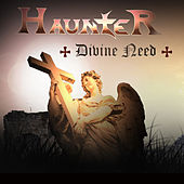 Divine Need by Haunter