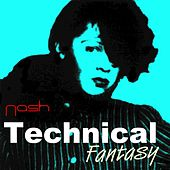 Technical Fantasy by Keith Nash