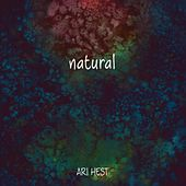 Natural by Ari Hest