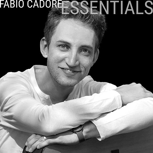 Essentials de Fabio Cadore