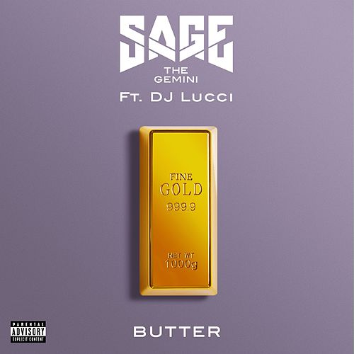 Play & Download Butter (feat. DJ Lucci) by Sage The Gemini | Napster