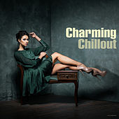 Charming Chillout by Various Artists