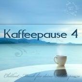 Kaffeepause 4 - Chillout Musik für deine Arbeitspause by Various Artists