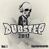 Play & Download Dubstep 2017 Vol. I by Various Artists | Napster