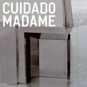 Cuidado Madame by Arto Lindsay