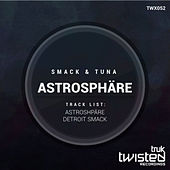 Play & Download Astrosphäre by Smack | Napster