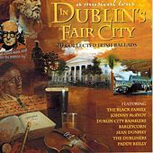 In Dublin's Fair City: A Musical Tour by Various Artists