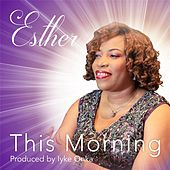 Play & Download This Morning by Esther | Napster
