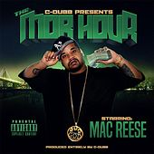 Play & Download Mobb Hour (C Dubb Presents...) by Mac Reese | Napster