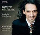 Play & Download Beethoven & Pössinger: Violin Concertos by Anton Steck | Napster