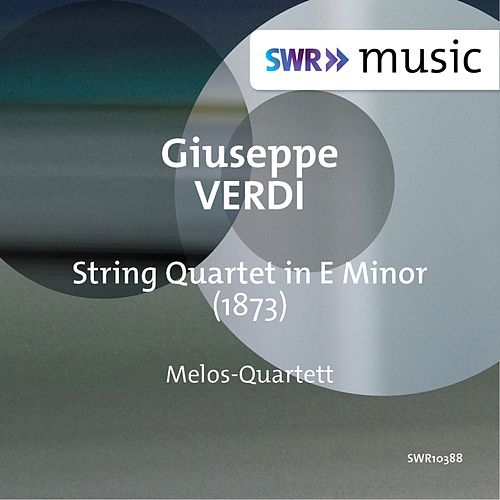 Verdi: String Quartet in E Minor by Melos Quartet