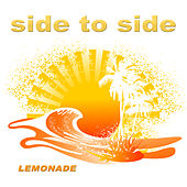Play & Download Side to Side by Lemonade | Napster