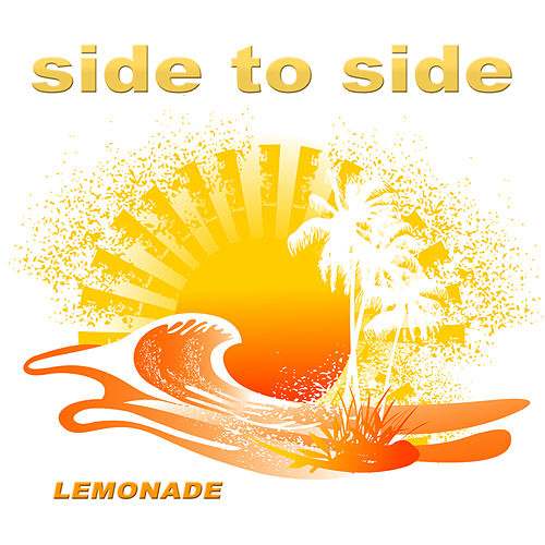 Side to Side by Lemonade
