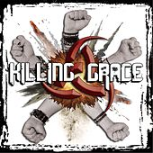 Speak with a Fist by Killing Grace