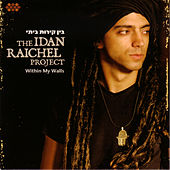 Within My Walls by Idan Raichel Project